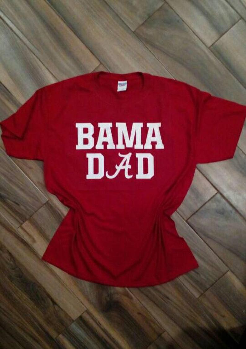 bdc6813e5bf6 Bama Dad Tee    Alabama Football Tee    Alabama Dad