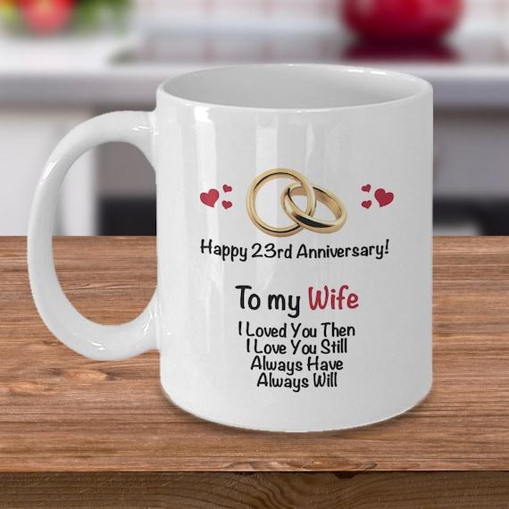 23rd Anniversary Gift Ideas For Wife 23rd Wedding Anniversary Gift Married 23 Year Coffee Mug