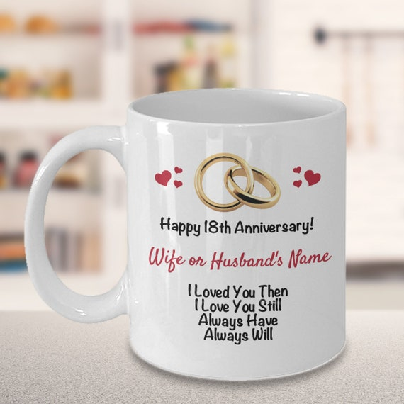 Personalized 18th Anniversary Gift Ideas Wife Husband Customized 18 Years Wedding Anniversary Him Her Gift Name Coffee Mug