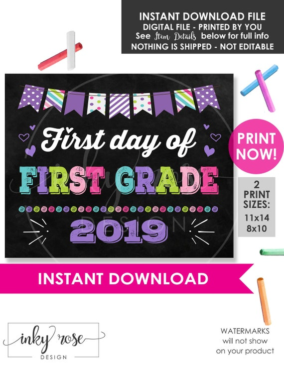image relating to First Day of 1st Grade Printable Sign called To start with Working day of Very first Quality Indicator, Quick Down load PRINTABLE 2019 1st Working day of University Signal, Chalkboard Poster, 1st Woman Picture Booth Prop Board