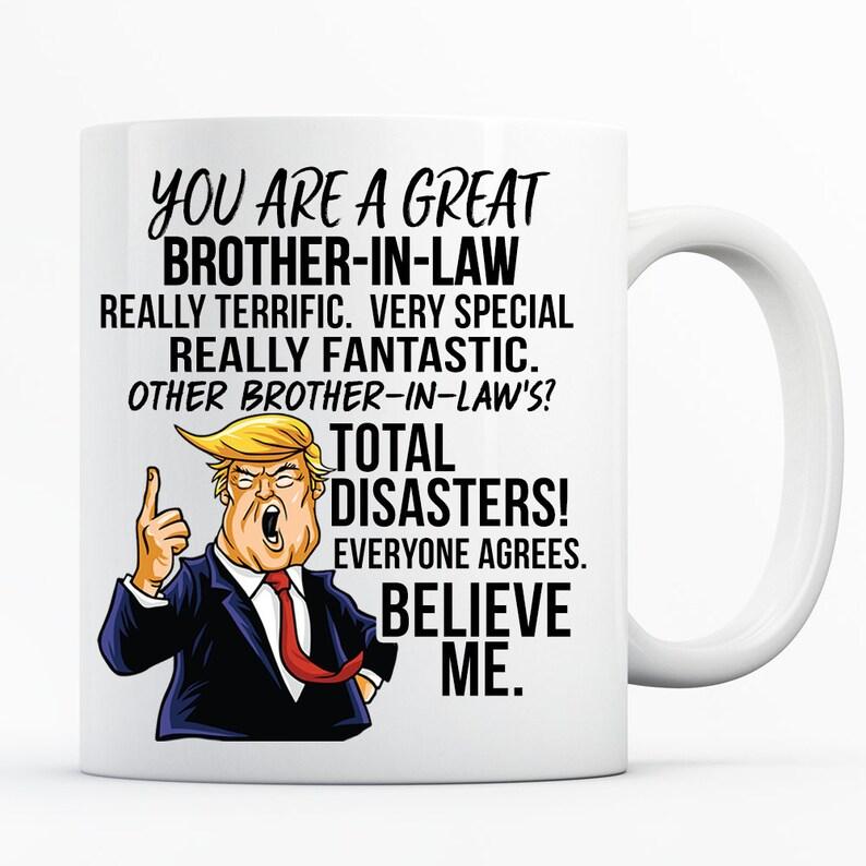 Trump Schwager Bruder In Law Geschenke Bruder In Law Becher Bruder In Law Kaffeebecher Becher Beste Schwager Geschenk Lustige Schwager