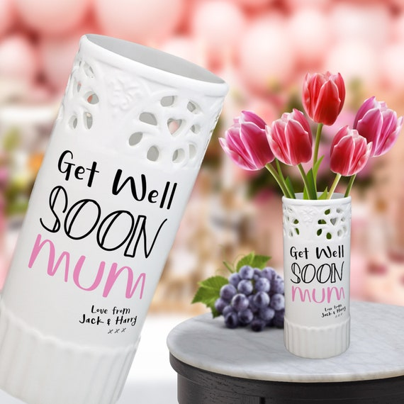 Handmade And Personalised This Get Well Soon Mum Vase Has Your Name Added As The Sender A Quirky Change From The Usual Get Well Card
