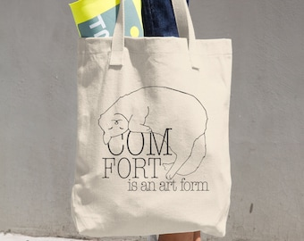 Comfort is an art form Cotton Tote Bag, canvas bag, cat lady gift, cat lovers