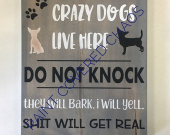 Crazy dogs sign