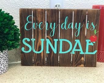 Every day is sundae
