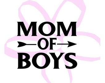 Instant Download - Mom of Boys  Digital File pdf, eps, jpeg, svg, png, dxf
