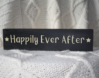 Happily Ever After 10 x 2 1/2 Wood Sign
