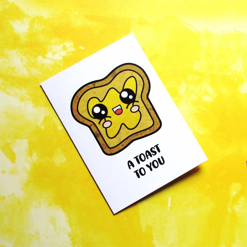 Congratulations Toast  Kawaii Pun Card  A Toast To You  image 0