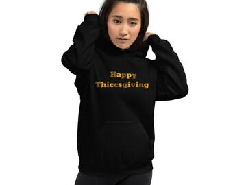 Thanksgiving Shirt Happy Thiccsgiving Hoodie Thanksgiving Hoodie Beyonce Hoodie Inspired