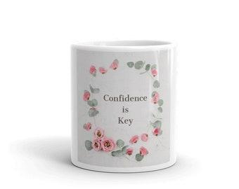 Confidence Mug, Coffee Mug, Early Morning