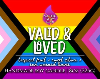 Valid & Loved | Pride Scented Candle or Wax Melt | LGBTQA+ Pride | Leave flag choice in personalization section