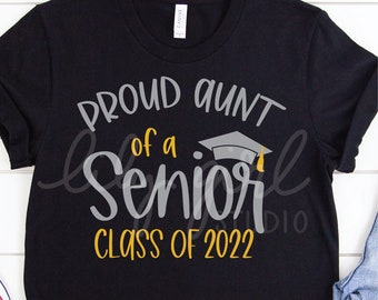 Proud Aunt of a Senior Class of 2022 SVG, School Graduation SVG, Cutting File for Cricut or Silhouette, Instant Download