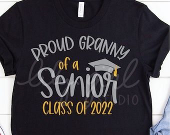 Proud Granny of a Senior Class of 2022 SVG, School Graduation SVG, Cutting File for Cricut or Silhouette, Instant Download