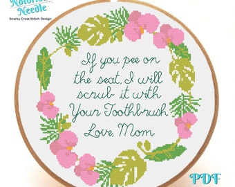 Don't Pee on the Seat Snarky Cross Stitch Pattern Quote in Pink Floral Wreath, Cross Stitch Lover Gift for Bathroom Decor, Instant PDF