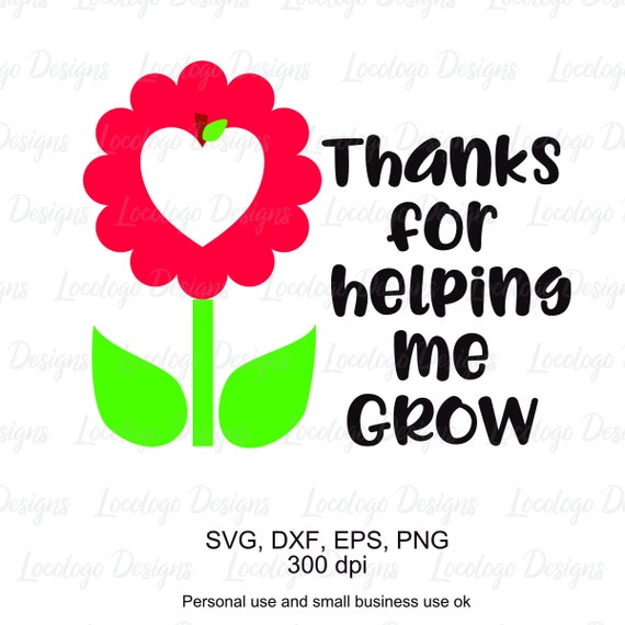 thank you teacher svg thanks for helping me grow svg teacher etsy