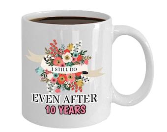 47b99ce91c9 10 Year Anniversary Mug Gift