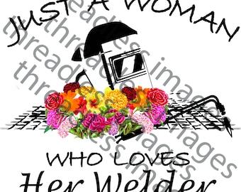 Woman who loves her welder