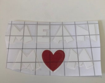 mean mom heart decal