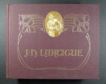 Boyhood Photos of J.H. Lartigue. The Family Album of a Guilded Age.