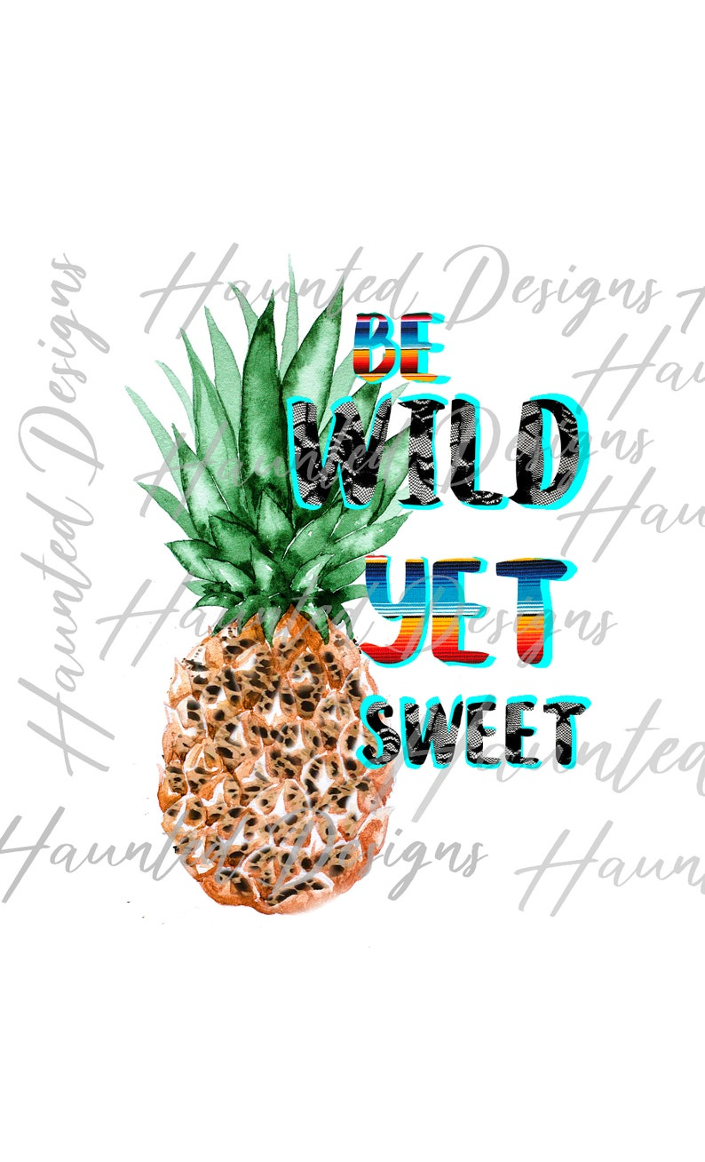 Printed Sublimation Transfer Be Wild Leopard Pineapple summer