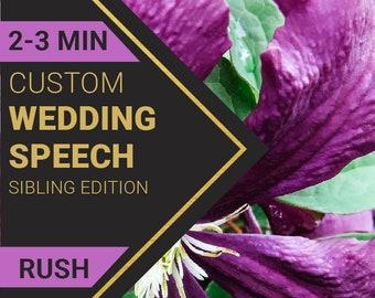 2-3 Minute Wedding Speech for Sibling's Wedding   RUSH ORDER   Custom-Written for You by a Professional Wedding Speech Writer