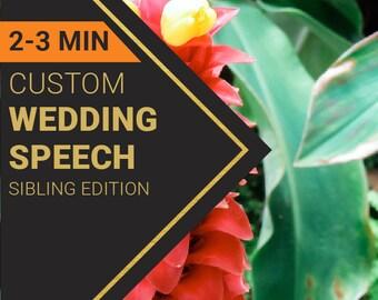 2-3 Minute Wedding Speech for Sibling's Wedding   Custom-Written for You by a Professional Wedding Speech Writer