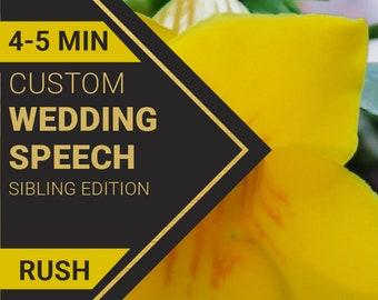 4-5 Minute Wedding Speech for Sibling's Wedding   RUSH ORDER   Custom-Written for You by a Professional Wedding Speech Writer