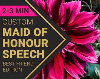 2-3 Minute Maid of Honor Speech for Your Best Friend's Wedding   Custom-Written for You by a Professional Wedding Speech Writer