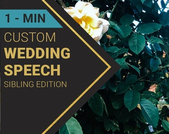 1-Minute Wedding Speech for Sibling's Wedding   Custom-Written for You by a Professional Wedding Speech Writer