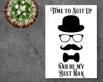 Will You Be My Best Man, Will You Be My Best Man Card Best Man Proposal Best Man Card Be My Best Man Card Wedding Party Suit Up Printable