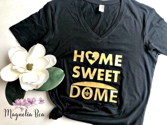 low priced 98936 5909c Womens Saints Shirt / Saints Shirt / New Orleans Saints / Home Sweet Dome /  Saints Tshirt / Saints Womens Shirt