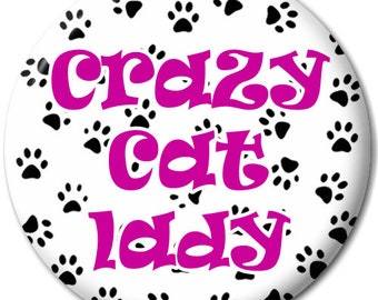 Crazy Cat Lady - Pin Button Badge