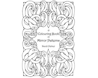 A Colouring Book of Mirror Patterns. 62 different pages to download and print out.