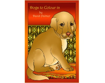 Dogs to Colour In. 42 different pages to download and print out.