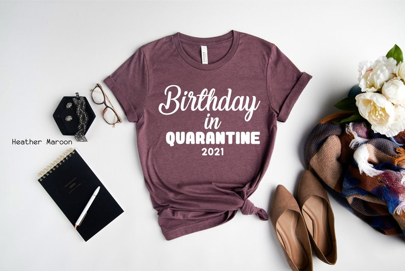 Birthday Shirt Social Distancing Shirt Birthday Party Girl Shirt Quarantine Shirt Quarantine Birthday Shirt Clothe Design C5015