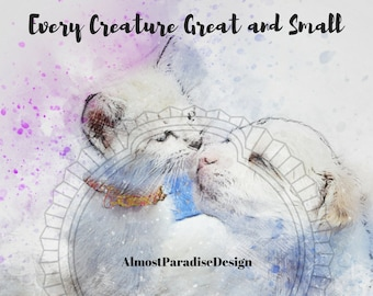 Every Creature Great and Small