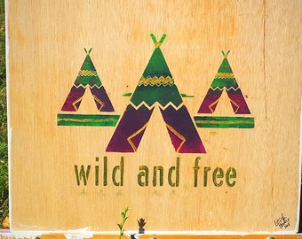 Wild and Free wall hanging