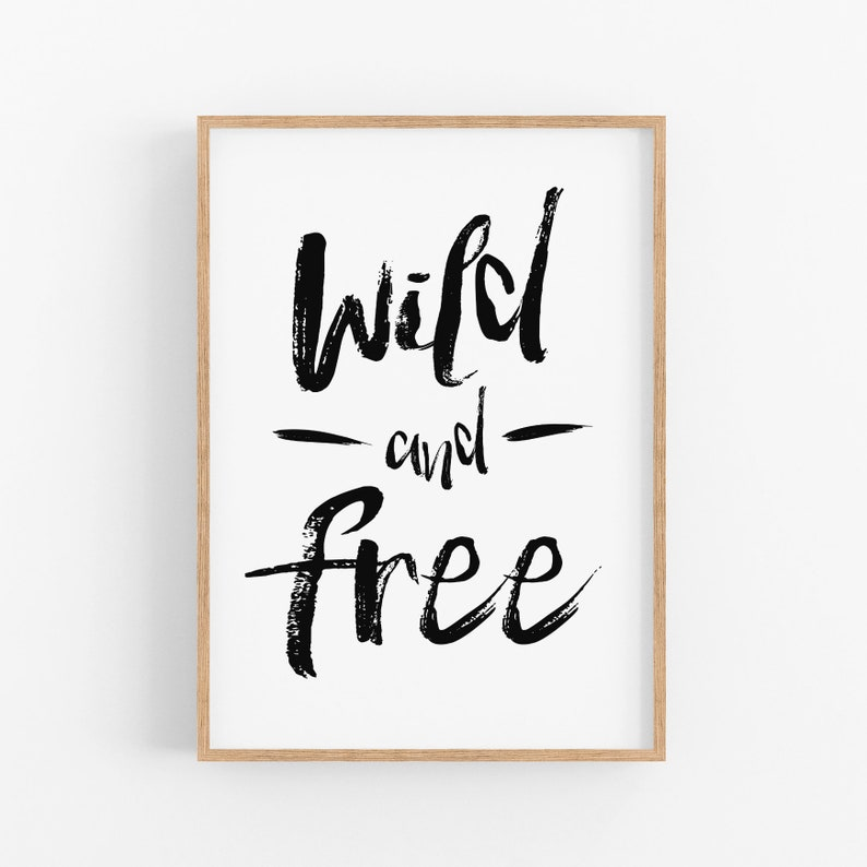 graphic regarding Free Quote Printable referred to as Wild And No cost Artwork Print, Quotation Printable Artwork, Inspirational Estimate Wall Artwork, Typography Print, Black White, Printable Quotation Wall Artwork
