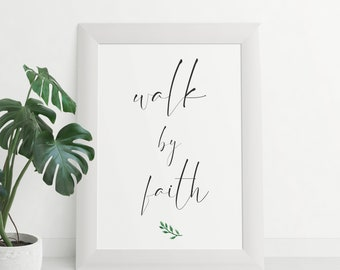 Bible Verse, Bible Print, Bible Verse Print, Walk By Faith Print, Bible quote print, Faith print, 2 Corinthians 5 7,