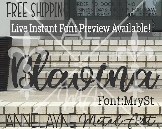 MrySt Font Metal Name Sign- Live Font Preview - Cursive Sign, Script, Plasma Cut Metal, Metal Cut Out, Nursery, Wedding, Birthday