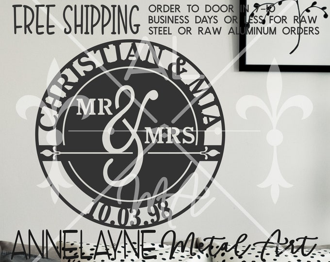 Mr. & Mrs. First Names and Wedding Date - 260407 - Personalized Cutout, Plasma Cut Metal, Metal Cut Out, Door Hanger, Metal Name Sign