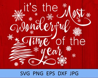 its the most wonderful time of the year christmas clipart christmas svg quotes xmas saying svg snowflake svg xmas cut file shirt new year