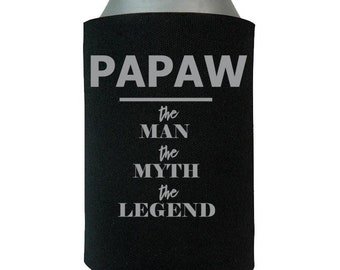 Papaw the Man the Myth the Legend – Can Wrap - Father's Day Gift