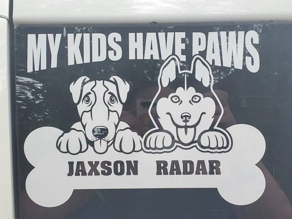 US My Kids Have Four Feet  Dog Vinyl Decal   Car Vinyl  Fur Kids Decal  Paw Decal  Outdoor Vinyl Decal  FREE SHIPPING