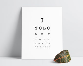 eye chart print | yolo quote digital print | minimal black and white typography print | funny introvert homebody quote