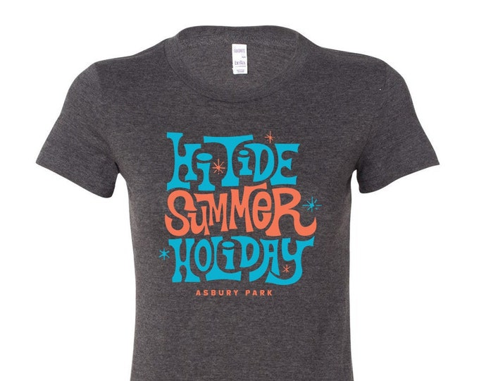 Hi-Tide Summer Holiday: Asbury Park 2019 Women's T