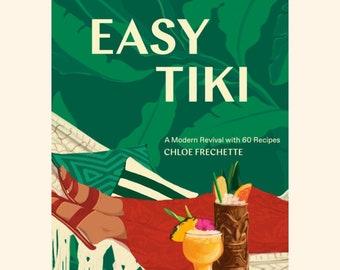 Easy Tiki by Chloe Frechette (Hardcover)