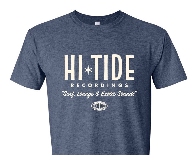 "Hi-Tide Recordings ""Surf, Lounge & Exotic Sounds"" T"