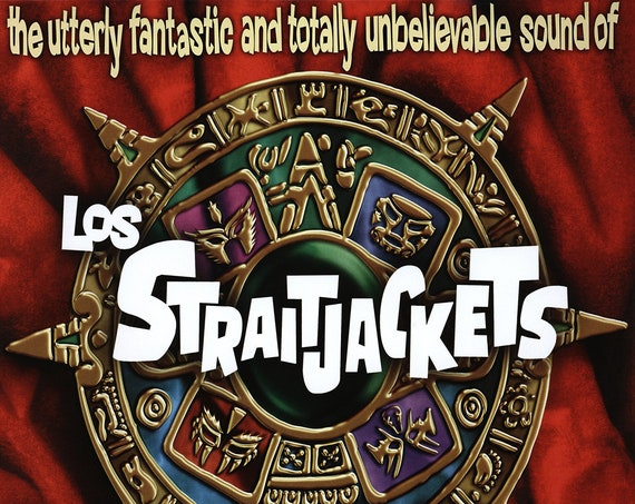"""Los Straitjackets """"The Utterly Fantastic and Totally Unbelievable Sound of Los Straitjackets"""" LP"""