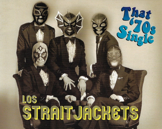 "Los Straitjackets ""That '70s Single"" - ""Surf #49 b/w Rainy Night In Georgia"" Single"